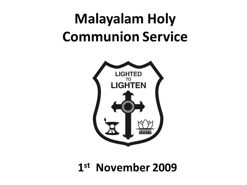 Malayalam Holy Communion Service 1 st November 2009