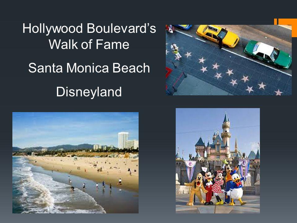 Hollywood Boulevard's Walk of Fame Santa Monica Beach Disneyland