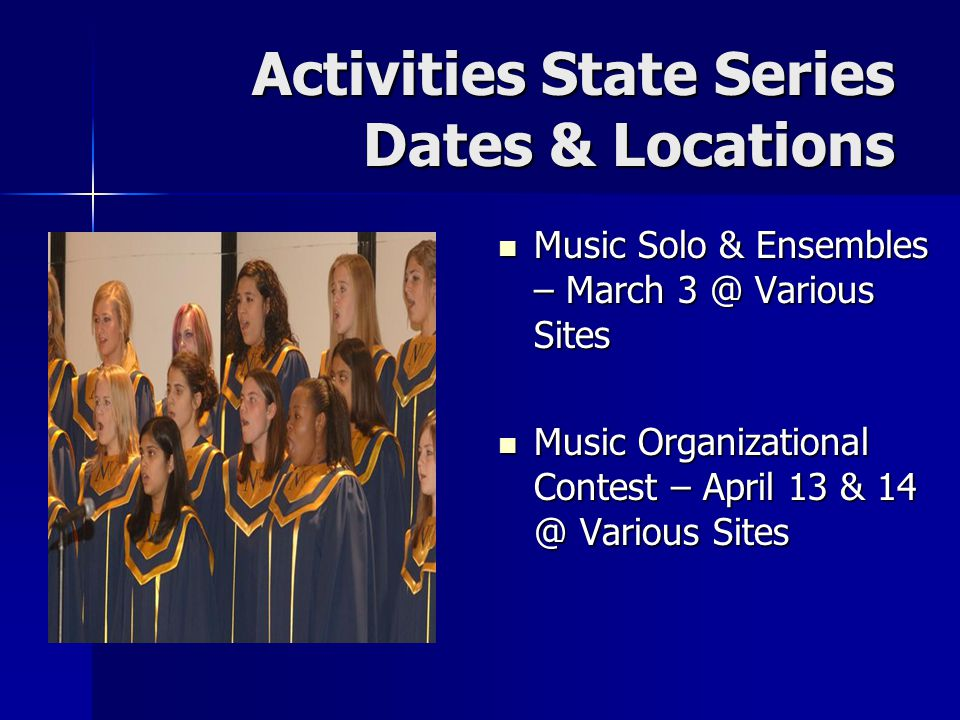 Activities State Series Dates & Locations Music Solo & Ensembles – March 3 @ Various Sites Music Solo & Ensembles – March 3 @ Various Sites Music Orga