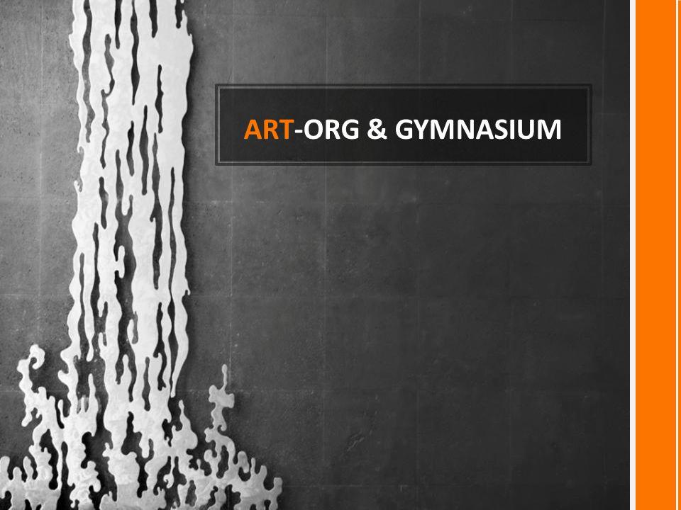 ART-ORG & GYMNASIUM