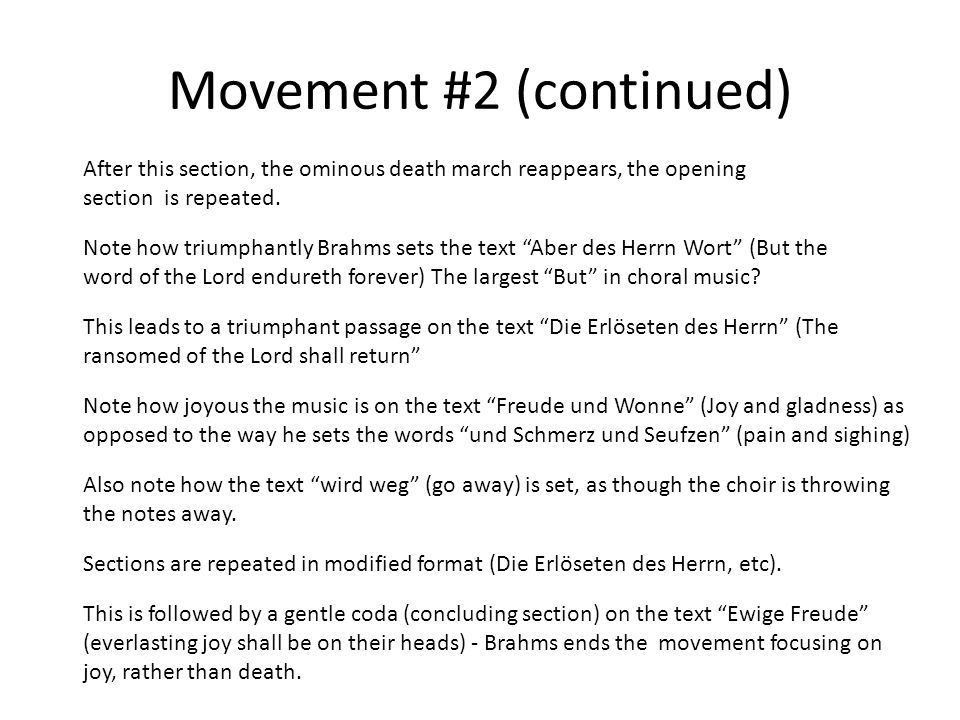 Movement #2 (continued) After this section, the ominous death march reappears, the opening section is repeated.