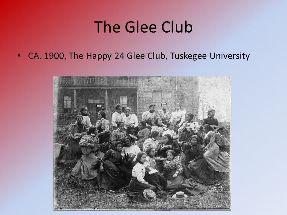 The Glee Club CA. 1900, The Happy 24 Glee Club, Tuskegee University