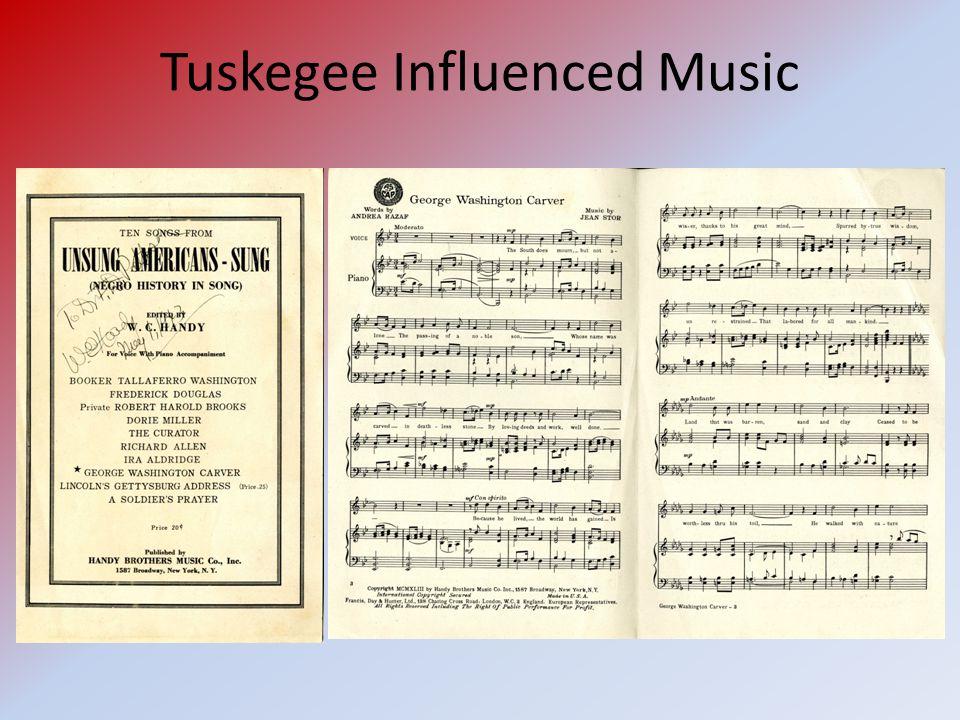 Tuskegee Influenced Music