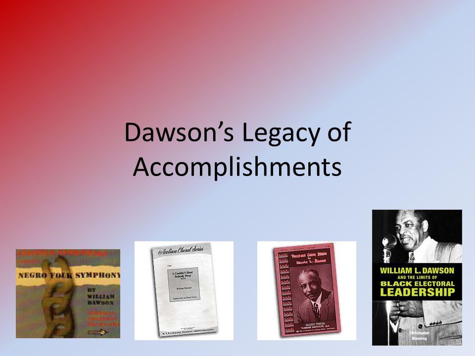 Dawson's Legacy of Accomplishments