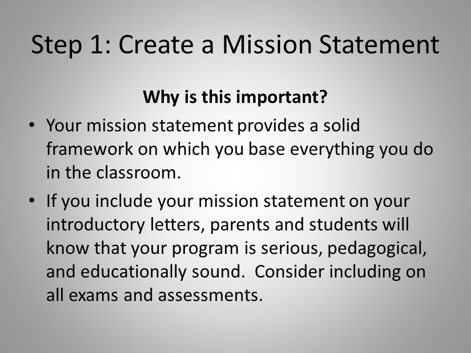 Mission Statement Keep it short and simple.Use parent-friendly language.