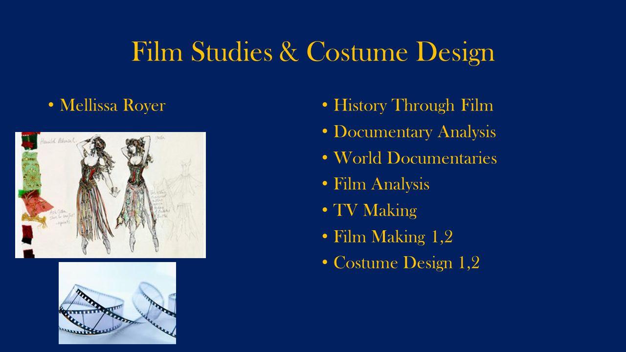 Film Studies & Costume Design Mellissa Royer History Through Film Documentary Analysis World Documentaries Film Analysis TV Making Film Making 1,2 Cos