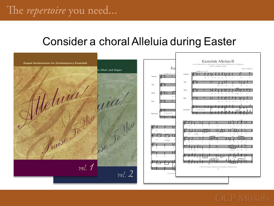 Consider a choral Alleluia during Easter