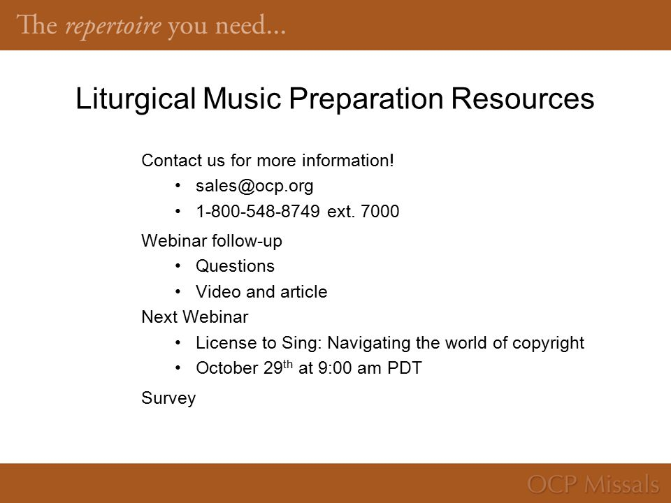 Liturgical Music Preparation Resources Contact us for more information.