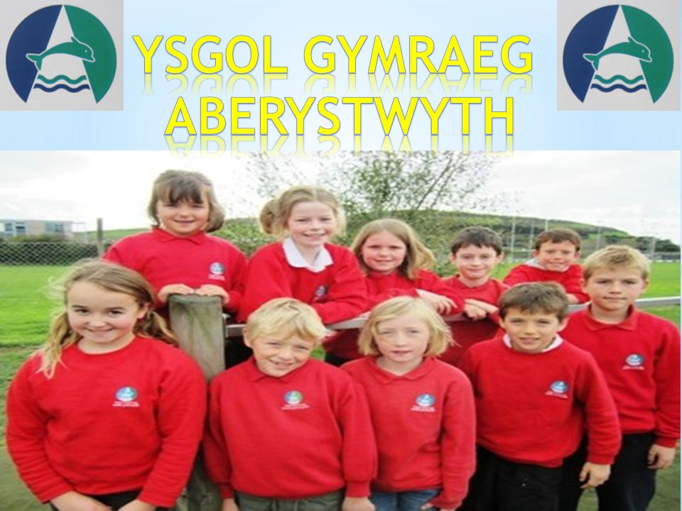 The school was founded in 1939 by a man called Sir Ifan ab Owen Edwards, who was determined to have a Welsh school in Aberystwyth.