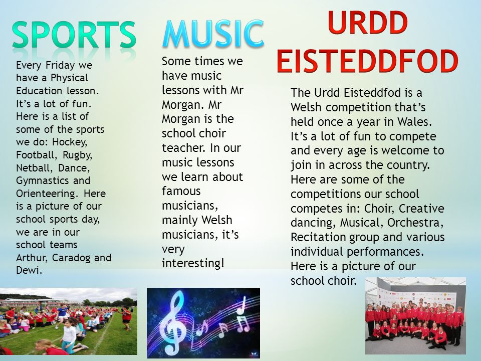Here is a picture of our own school Eisteddfod, which is held in the school hall every year around March 1 st, St David's Day, our national patron saint day.