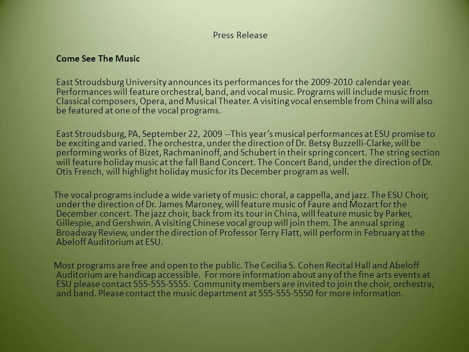 Press Release Come See The Music East Stroudsburg University announces its performances for the 2009-2010 calendar year.