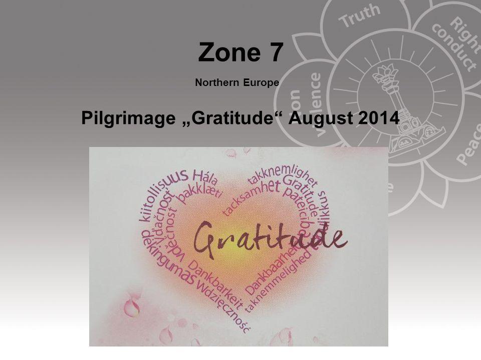 "Zone 7 Northern Europe Pilgrimage ""Gratitude August 2014"