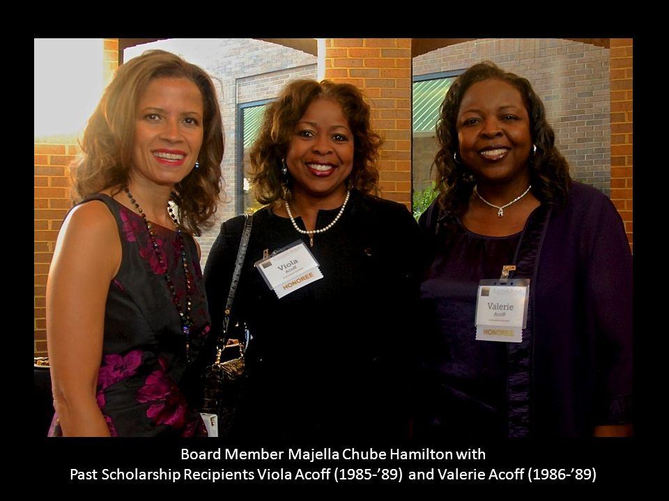 Board Member Majella Chube Hamilton with Past Scholarship Recipients Viola Acoff (1985-'89) and Valerie Acoff (1986-'89)