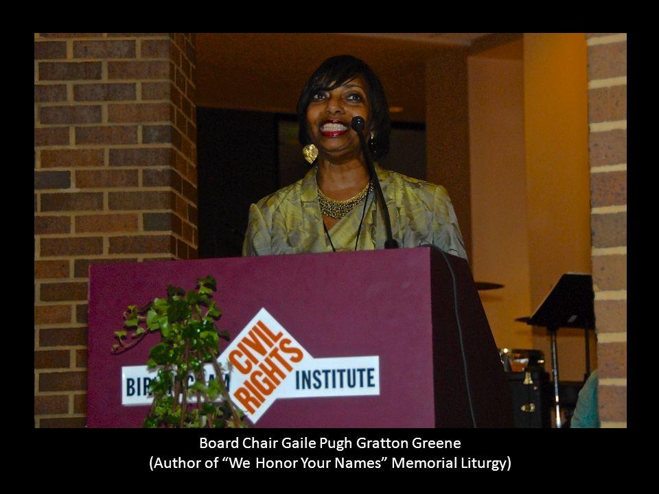 "Board Chair Gaile Pugh Gratton Greene (Author of ""We Honor Your Names"" Memorial Liturgy)"