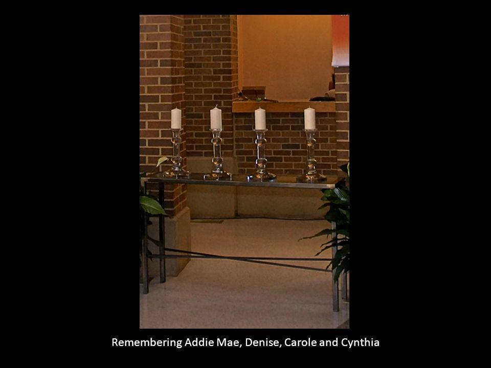 Remembering Addie Mae, Denise, Carole and Cynthia