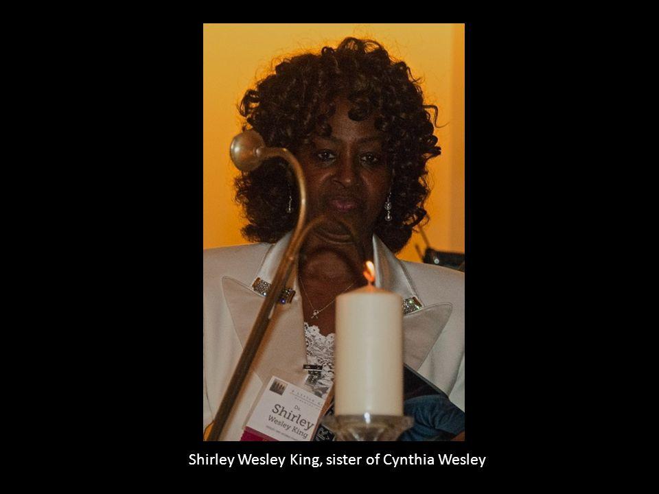 Shirley Wesley King, sister of Cynthia Wesley