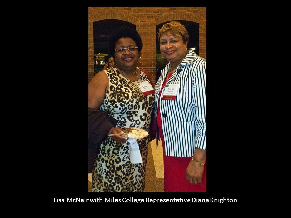 Lisa McNair with Miles College Representative Diana Knighton