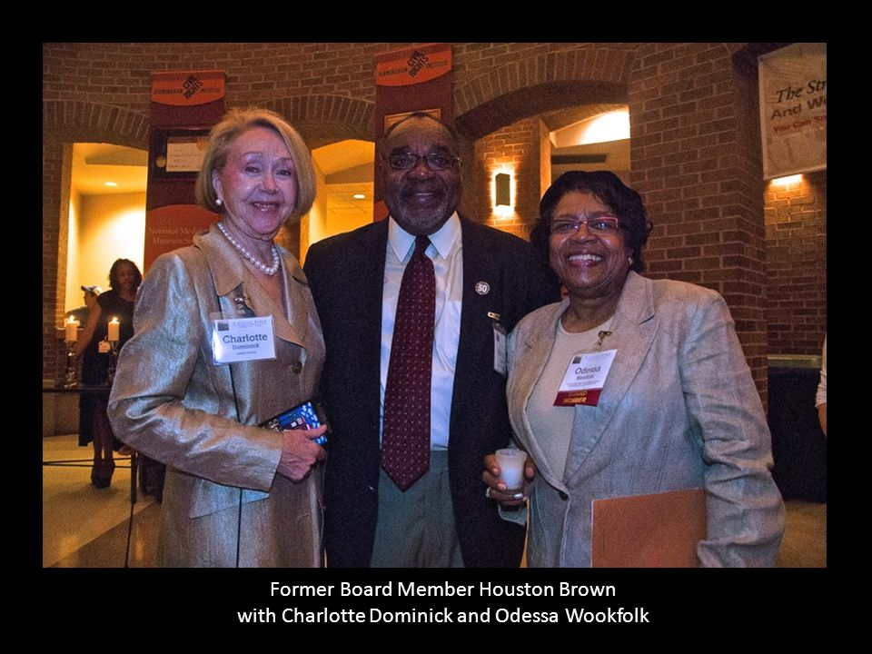 Former Board Member Houston Brown with Charlotte Dominick and Odessa Wookfolk