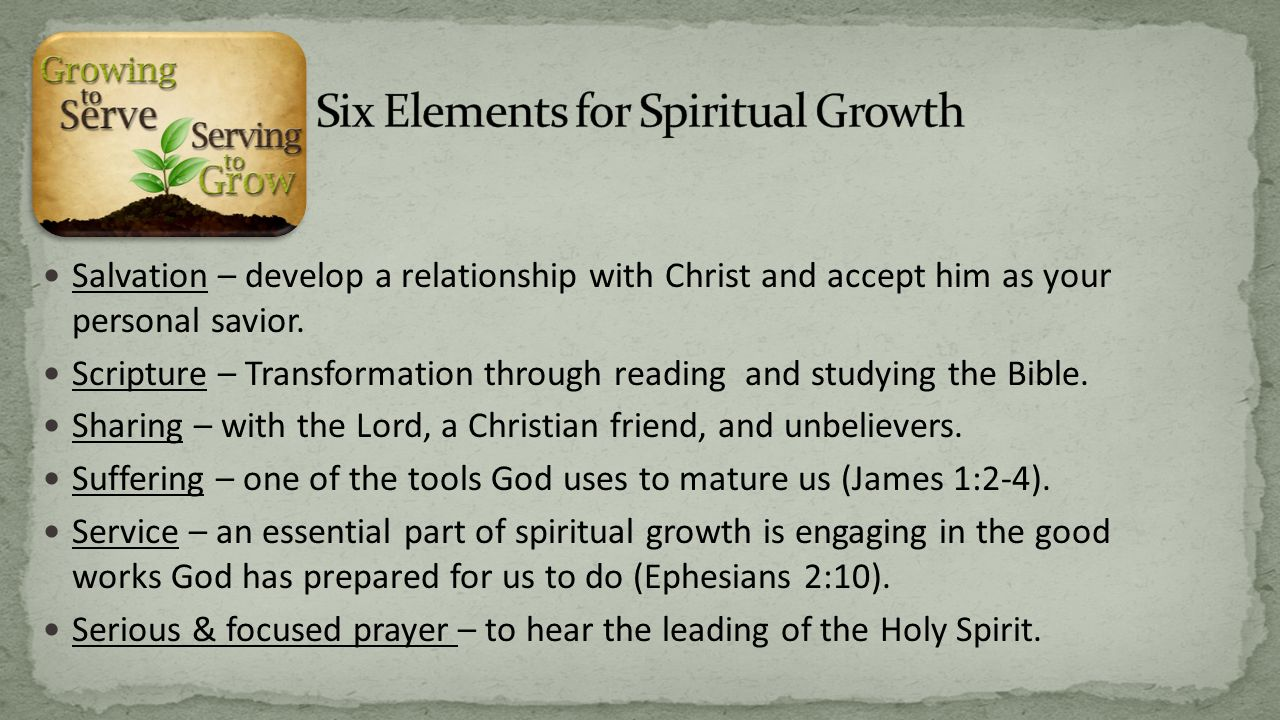 Salvation – develop a relationship with Christ and accept him as your personal savior.