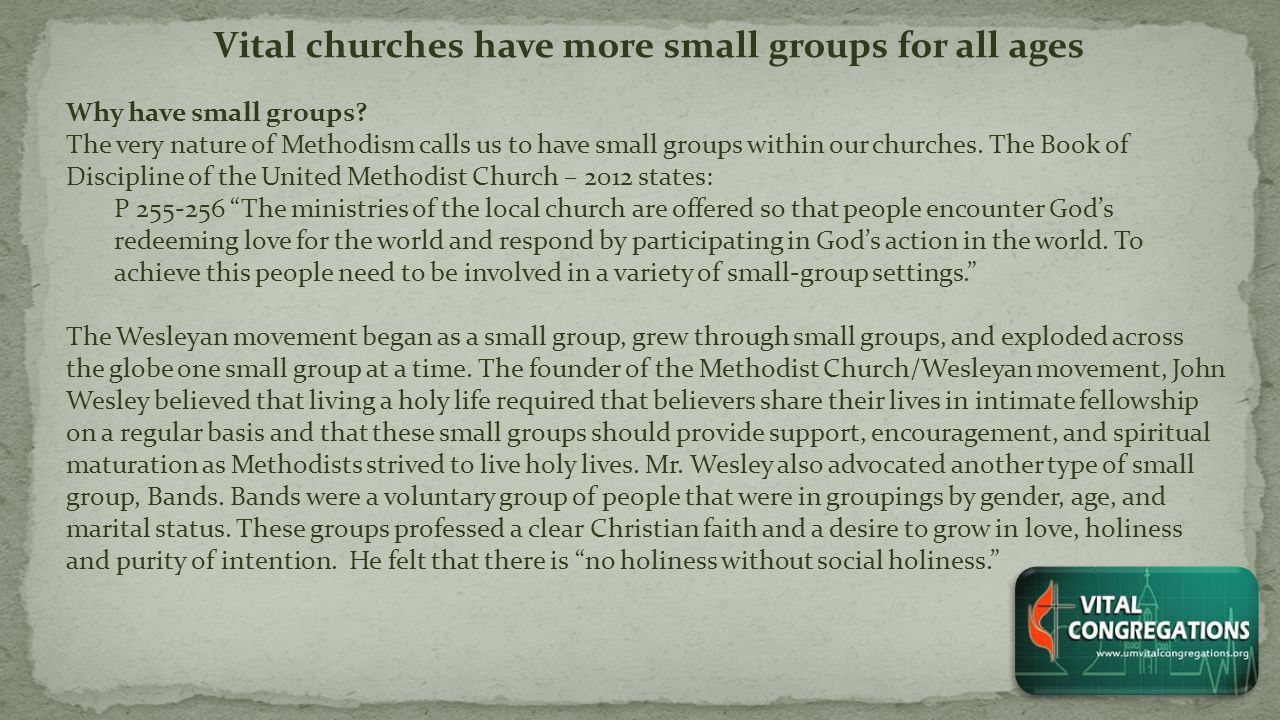 Vital churches have more small groups for all ages Why have small groups.