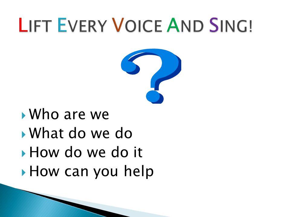  Who are we  What do we do  How do we do it  How can you help