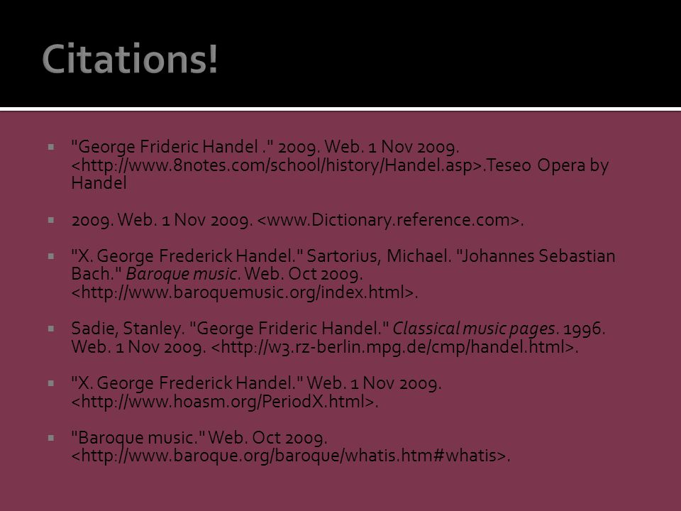  George Frideric Handel. 2009. Web. 1 Nov 2009..Teseo Opera by Handel  2009.