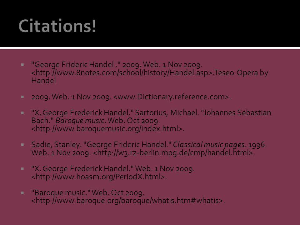  George Frideric Handel. 2009. Web. 1 Nov 2009..Teseo Opera by Handel  2009.