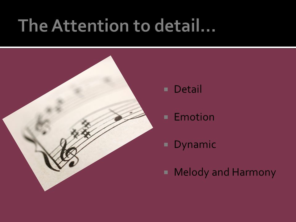  Detail  Emotion  Dynamic  Melody and Harmony