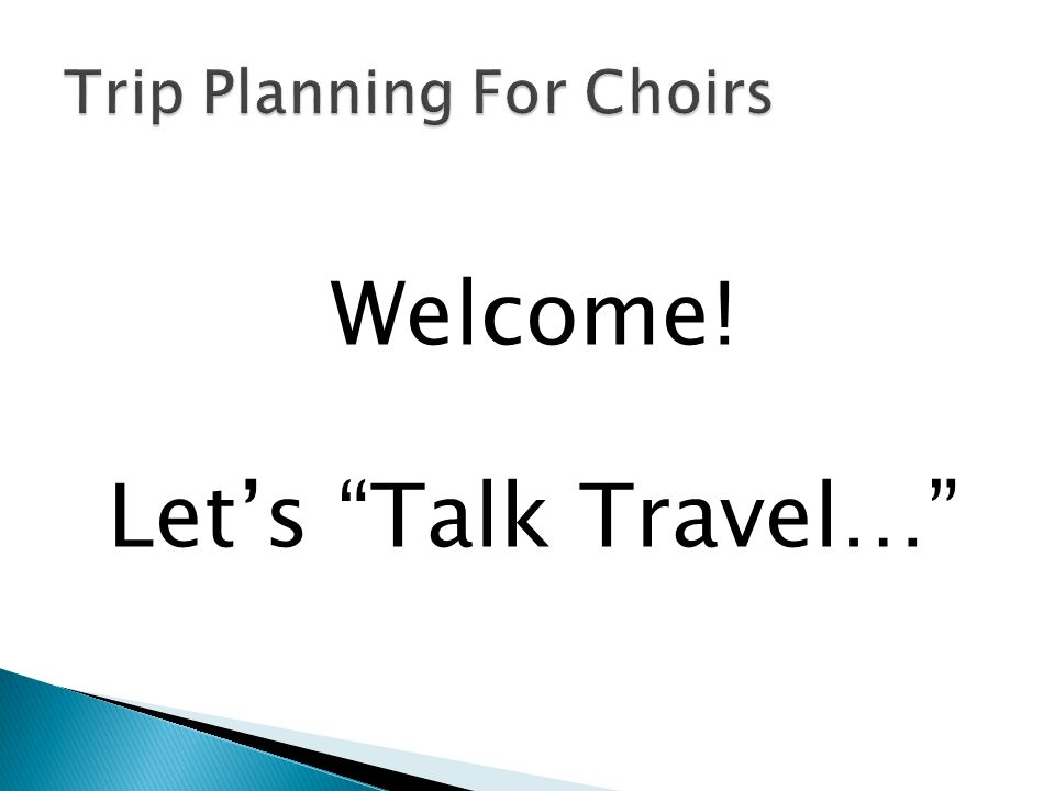 """Welcome! Let's """"Talk Travel…"""""""