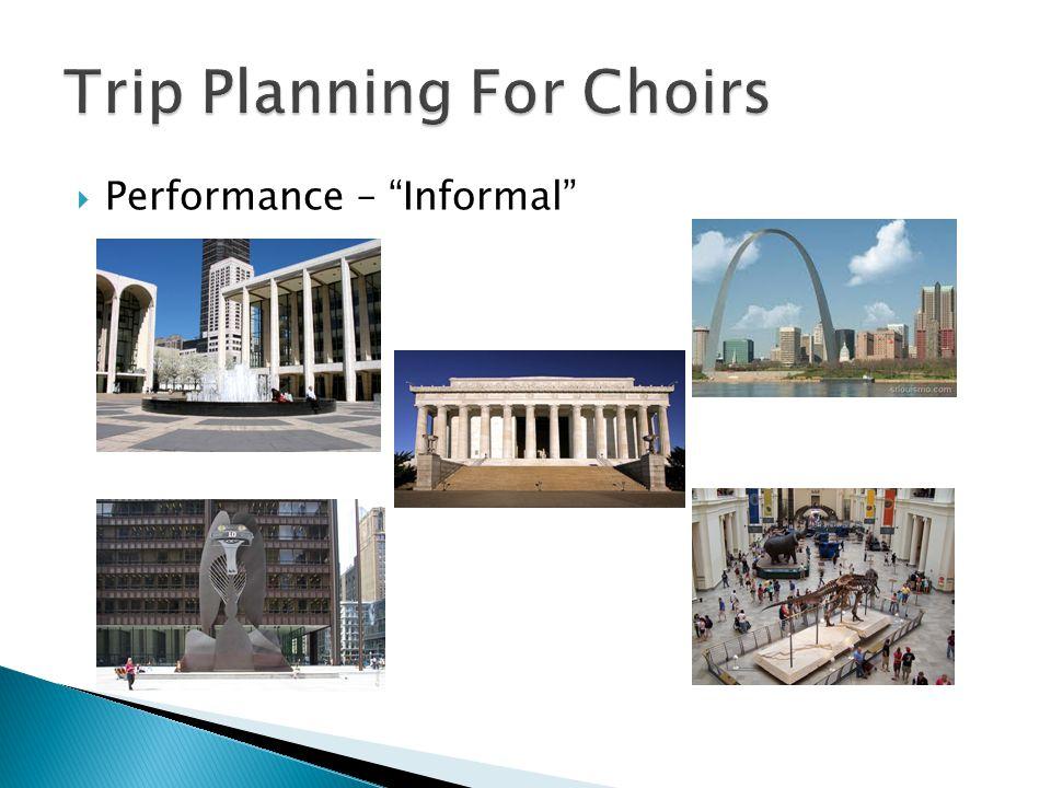 " Performance – ""Informal"""