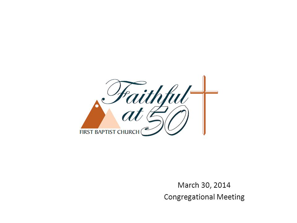 March 30, 2014 Congregational Meeting