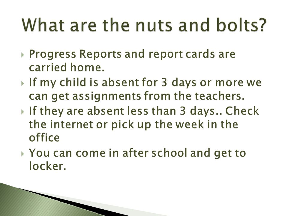  Progress Reports and report cards are carried home.