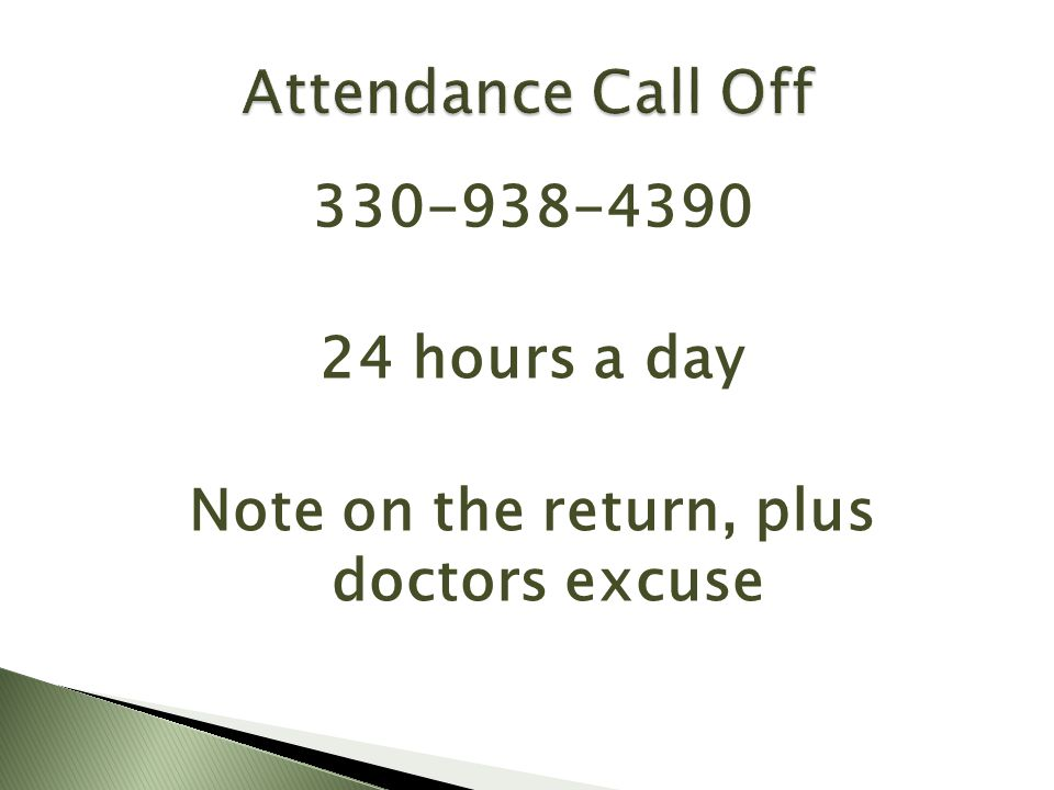 330-938-4390 24 hours a day Note on the return, plus doctors excuse
