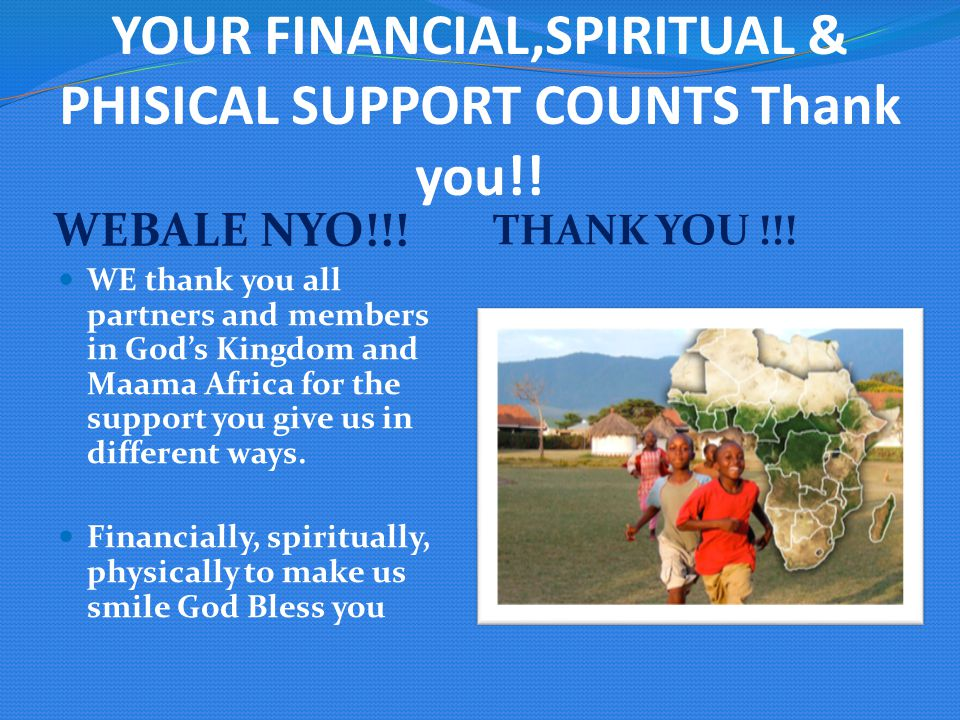 YOUR FINANCIAL,SPIRITUAL & PHISICAL SUPPORT COUNTS Thank you!.