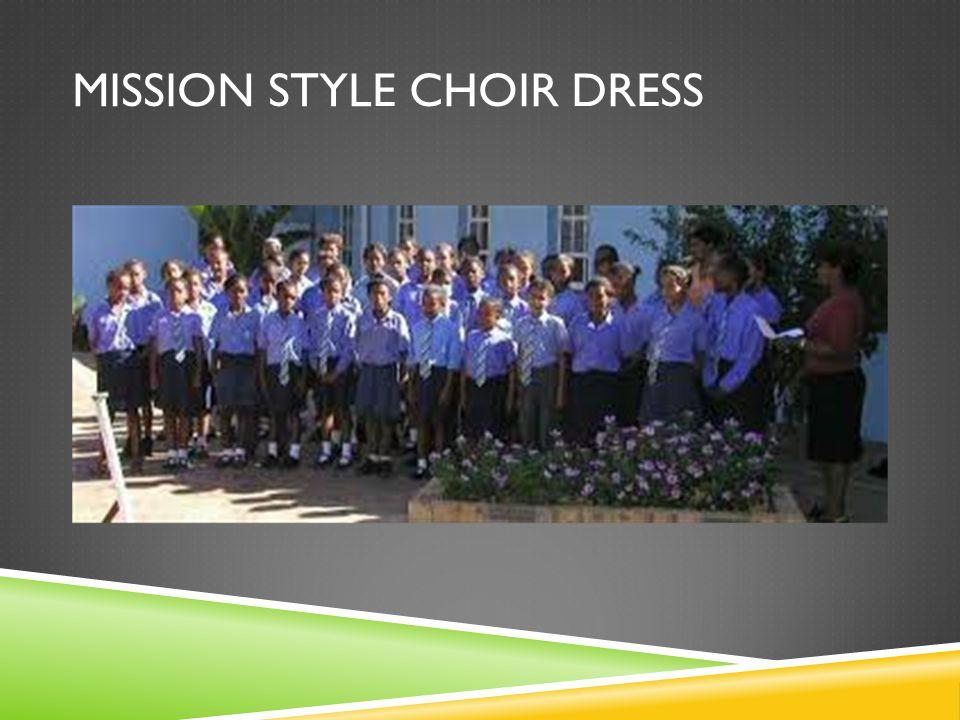 MISSION STYLE CHOIR DRESS