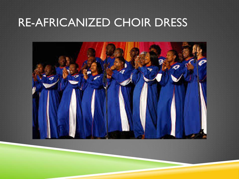 RE-AFRICANIZED CHOIR DRESS