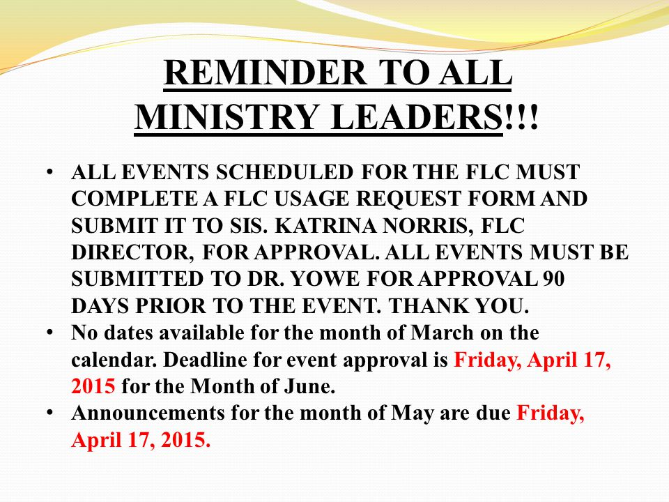 REMINDER TO ALL MINISTRY LEADERS!!.