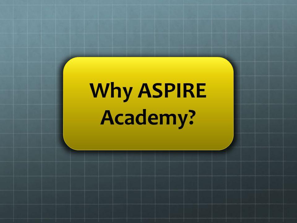 Why ASPIRE Academy