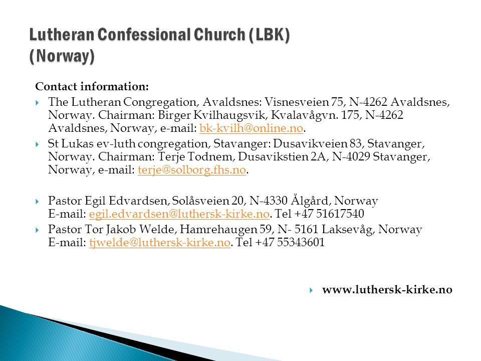 Contact information:  The Lutheran Congregation, Avaldsnes: Visnesveien 75, N-4262 Avaldsnes, Norway.