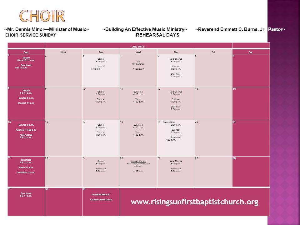"""~ July 2012 ~ SunMonTueWedThuFriSat 1 Gospel 8 a.m. & 11 a.m. Sanctuary 8 & 11 a.m. 2 3 Gospel 6:00 p.m. Chancel 7:00 p.m. 4 NO REHEARSALS """"HOLIDAY"""" 5"""