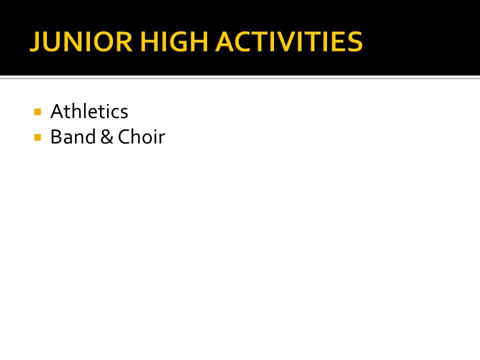  Athletics  Band & Choir