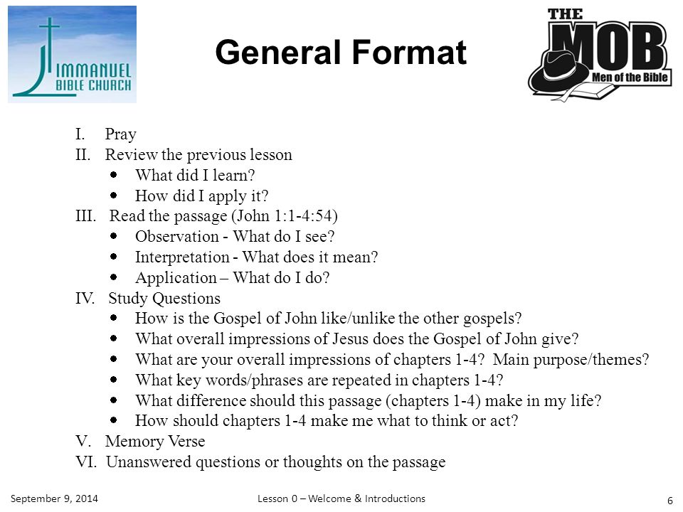 General Format I.Pray II.Review the previous lesson  What did I learn.