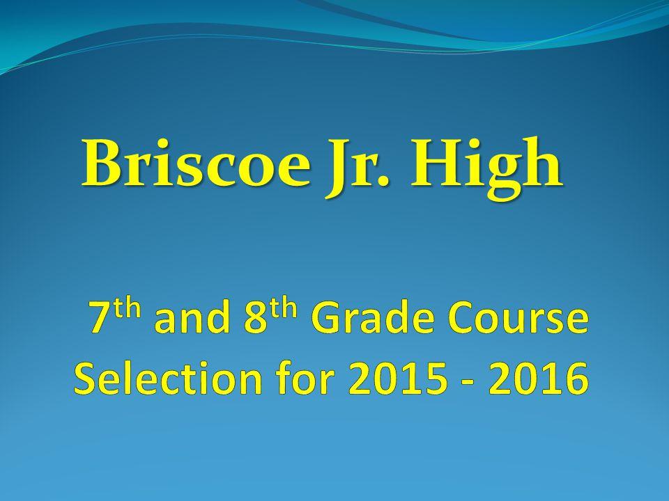 Briscoe Jr. High