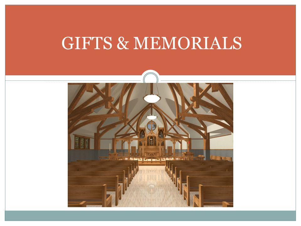 GIFTS & MEMORIALS