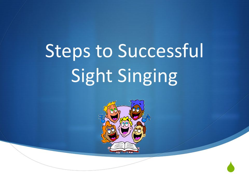 Steps to Successful Sight Singing