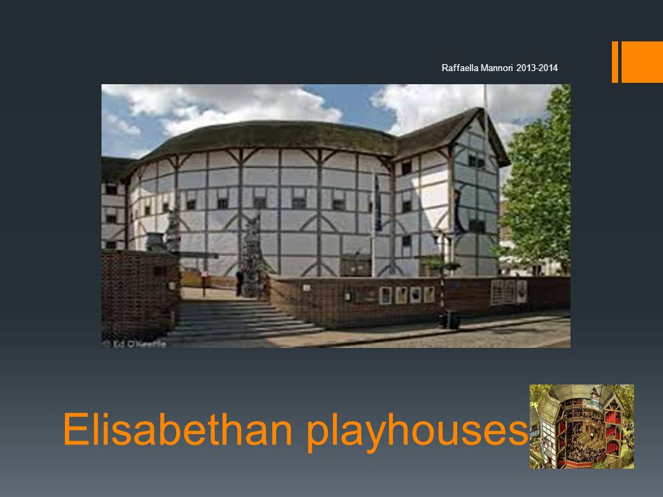 Elisabethan playhouses Raffaella Mannori 2013-2014