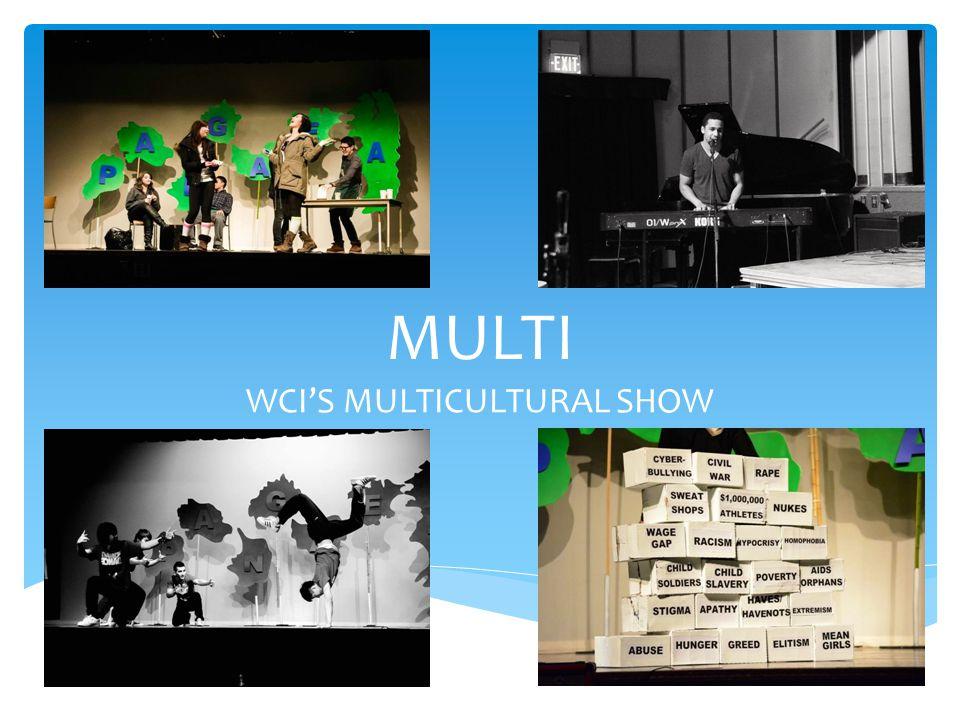 MULTI WCI'S MULTICULTURAL SHOW