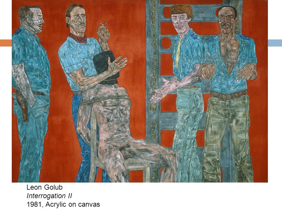 Leon Golub Interrogation II 1981, Acrylic on canvas