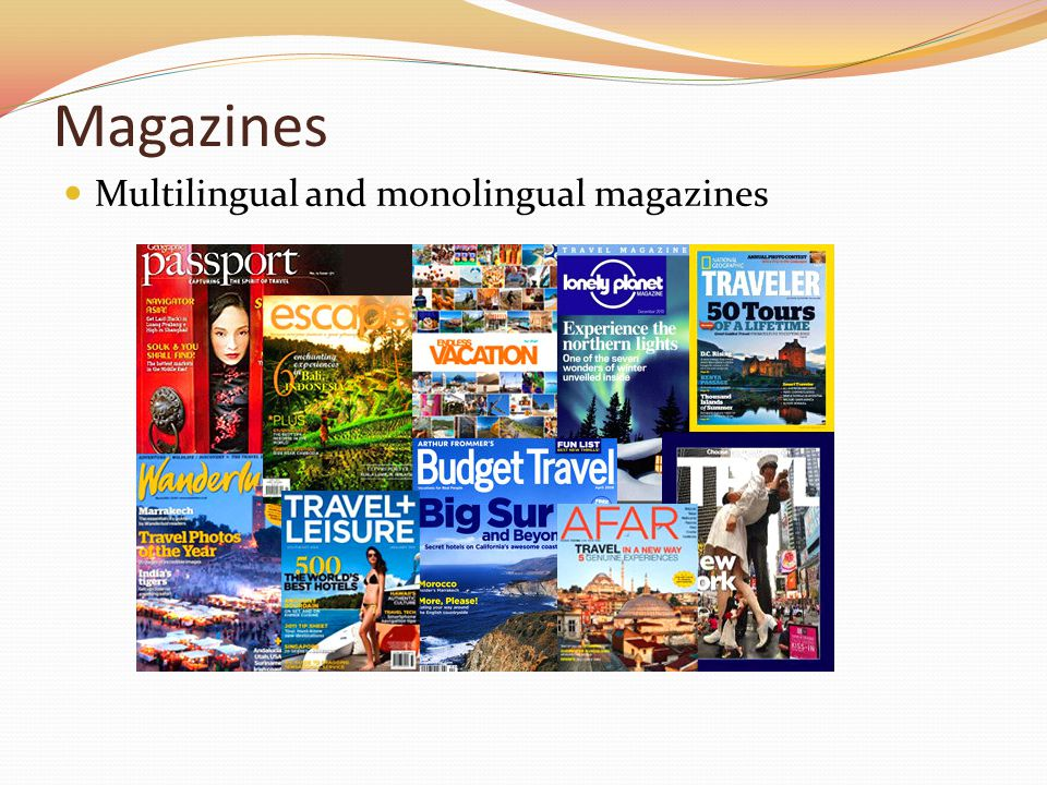 Magazines Multilingual and monolingual magazines