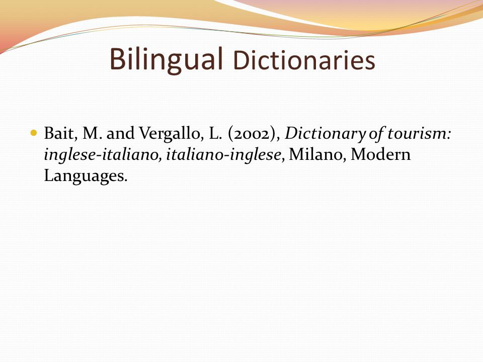 Bilingual Dictionaries Bait, M. and Vergallo, L.